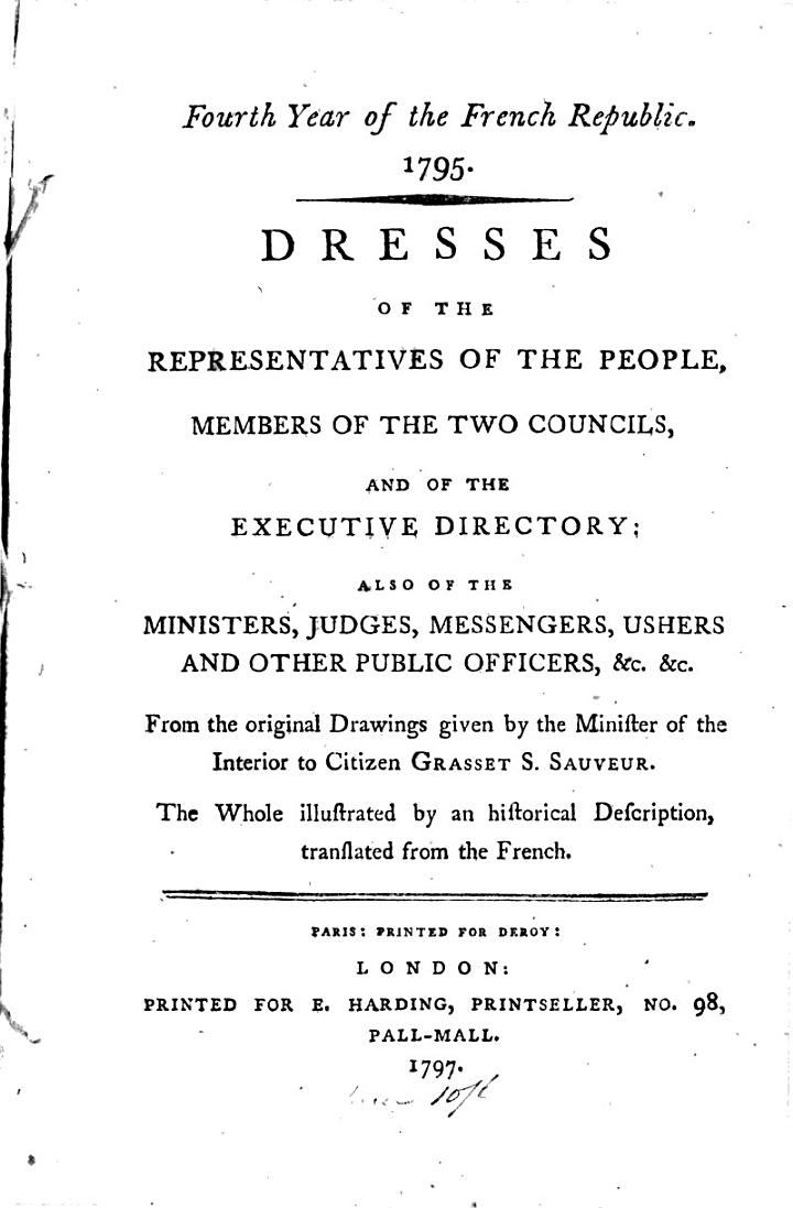Dresses of the Representatives of the People, Members of the Two Councils, and of the Executive Directory