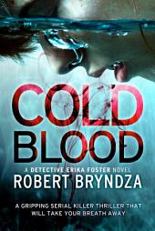 Cold Blood:A gripping serial killer thriller that will take your breath away