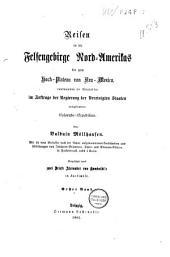 Reisen in die Felsengebirge Nord-Amerika's bis zum Hoch-Plateau von Neu-Mexico: m. Abb. [etc.] Eingeführt durch 2 Briefe A. v. Humboldt's in Facs, Band 1