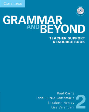 Grammar and Beyond Level 2 Teacher Support Resource Book with CD ROM