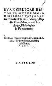 Evangelicae Historiae, Sive Deo Homine Libri Quatuor