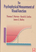 The Psychophysical Measurement of Visual Function