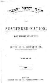 The Scattered Nation and Jewish Christian Magazine: Volume 4