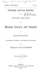 Annual Report of the State Board of Health, Lunacy, and Charity of Massachusetts: Supplement containing the report and papers on public health