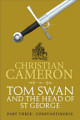 Tom Swan and the Head of St George Part Three  Constantinople