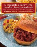 The Complete Allergy-Free Comfort Foods Cookbook