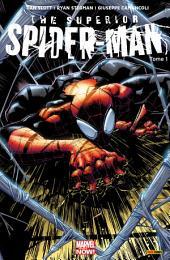 SUPERIOR SPIDER-MAN T01: MON PREMIER ENNEMI