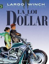 Largo Winch - Tome 14 - La loi du dollar