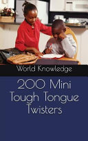 200 Mini Tough Tongue Twisters