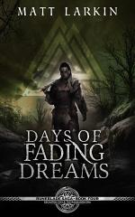 Days of Fading Dreams