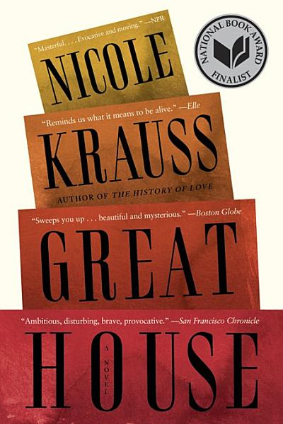 Download Great House  A Novel Book