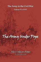 The Army Under Pope: The Army and Navy in The Civil War