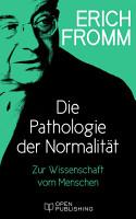 Die Pathologie der Normalit  t  Zur Wissenschaft vom Menschen PDF