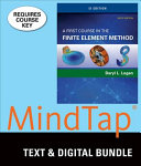 A First Course in the Finite Element Method   Mindtap Engineering  2 term Access PDF