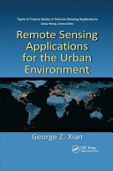 Remote Sensing Applications for the Urban Environment
