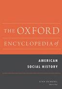 The Oxford Encyclopedia of American Social History: Men's-YMCA