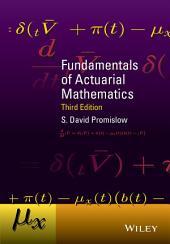 Fundamentals of Actuarial Mathematics: Edition 3