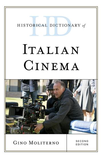 Historical Dictionary of Italian Cinema PDF