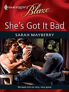 She s Got It Bad Book