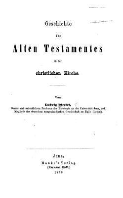 Geschichte des Alten Testamentes in der christlichen Kirche PDF