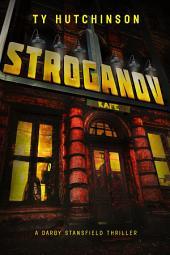 Stroganov: Darby Stansfield Thriller