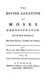 The Divine Legation of Moses Demonstrated: Volume 2