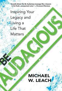 Be Audacious Book
