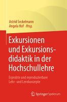 Exkursionen und Exkursionsdidaktik in der Hochschullehre PDF