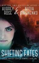 Shifting Fates  Urban Fantasy Shifter Romance Book One