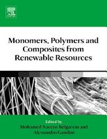 Monomers  Polymers and Composites from Renewable Resources PDF