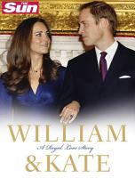 William and Kate  A Royal Love Story PDF