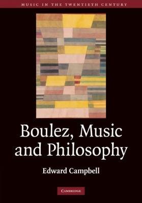 Boulez  Music and Philosophy PDF