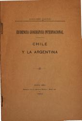 Evidencia geográfica internacional: Chile y la Argentina