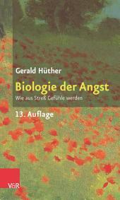 Biologie der Angst: Wie aus Streß Gefühle werden, Ausgabe 12
