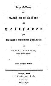 Kurze Erklärung des Katechismus Luthers
