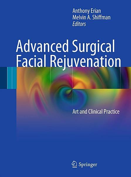 Advanced Surgical Facial Rejuvenation