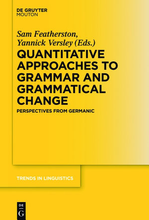 Quantitative Approaches to Grammar and Grammatical Change