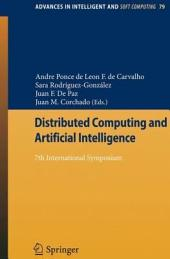 Distributed Computing and Artificial Intelligence: 7th International Symposium