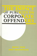 The Impact of Publicity on Corporate Offenders