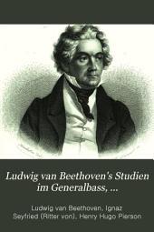 Ludwig van Beethoven's Studien im Generalbass, Contrapunkte und in der Compositionslehre