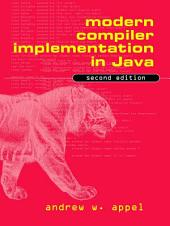 Modern Compiler Implementation in Java: Edition 2