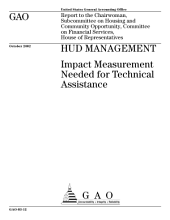 HUD management impact measurement needed for technical assistance.