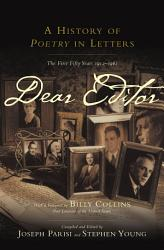 Dear Editor A History Of Poetry In Letters Book PDF