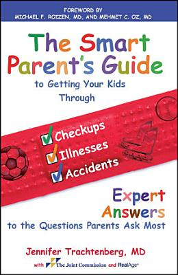 The Smart Parent s Guide