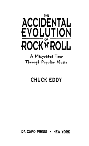 The Accidental Evolution Of Rock n roll