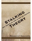 Stalking theory: View Through the Prism of Real Life Practices