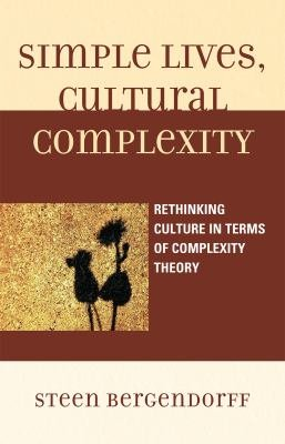 Simple Lives, Cultural Complexity