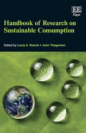 Handbook of Research on Sustainable Consumption PDF