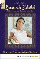 Romantische Bibliothek - Folge 050: Nur eine Frau aus seinen Kreisen