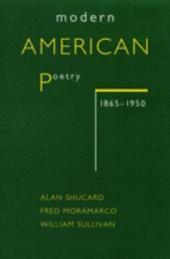 Modern American Poetry, 1865-1950
